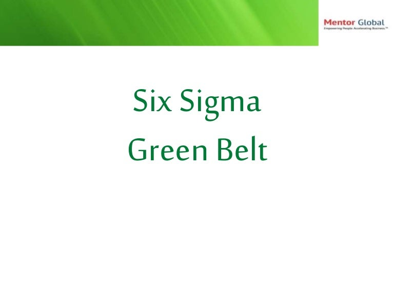 Six Sigma Green Belt For Beginners In A Nutshell