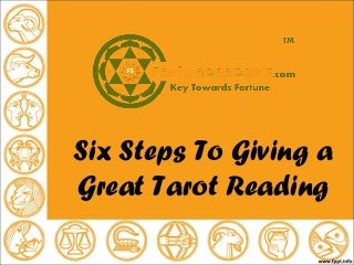 Six steps to giving a great tarot reading