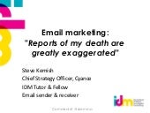 """Email marketing: """"Reports of my death are greatly exaggerated"""""""