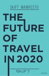 Future of Travel 2020 -Skift