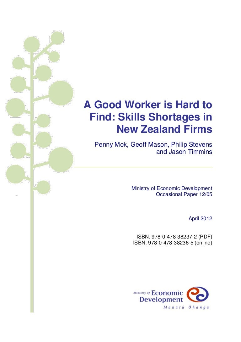a good worker is hard to skills shortages in firms