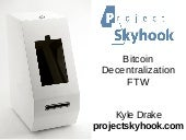 Project Skyhook - The $999 Bitcoin ATM