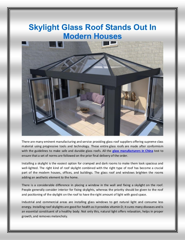 Skylight Glass Roof Stands Out In Modern Houses