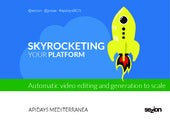 APIdays: Skyrocketing your platform with online video