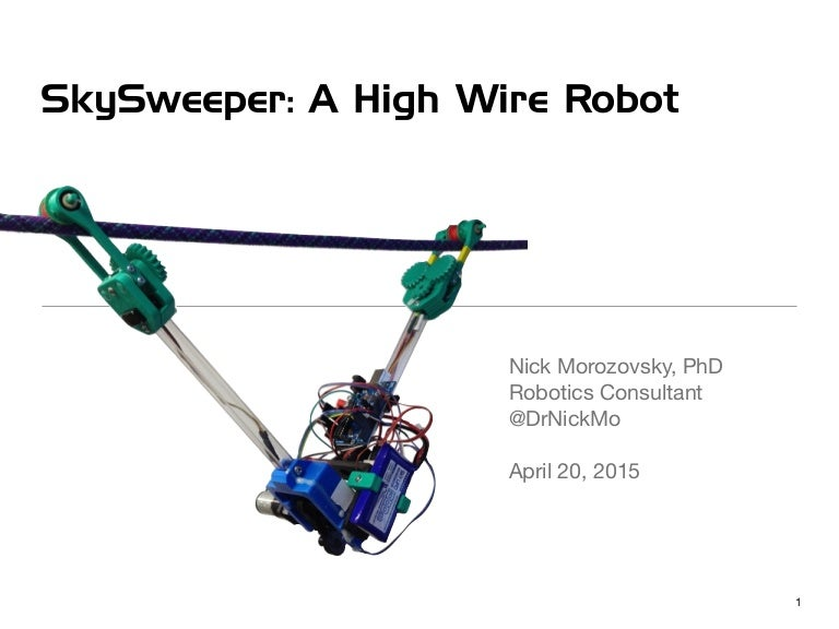 SkySweeper: A High Wire Robot