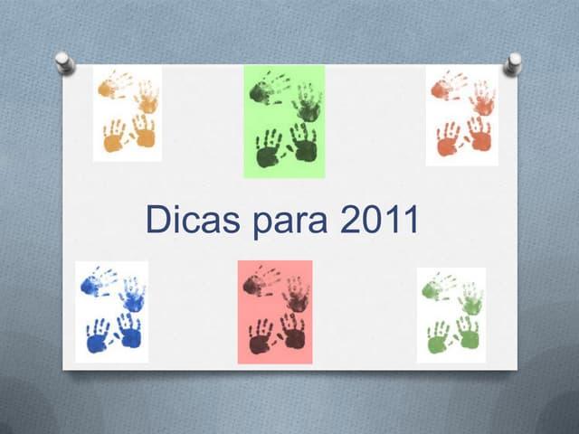 Dicas para 2011