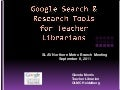 SLAV Google Search and Research presentation for Teacher Librarians