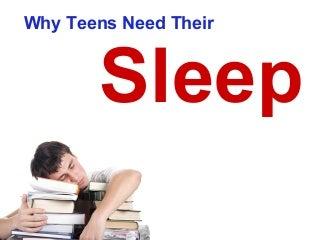 Why Teens Need Their Sleep