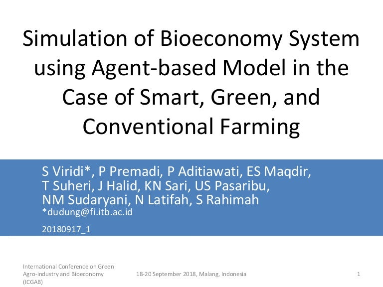 Simulation Of Bioeconomy System Using Agent Based Model In The Case O