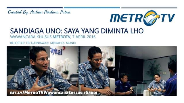 Metro tv - wawancara eksklusif sandiaga uno