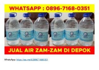 WA O896-7168-O351, Agen Air Zam Zam Asli di Depok