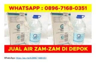WA O896-7168-O351, Jual Air Zam Zam Gresik di Depok