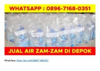 WA O896-7168-O351, Jual Air Zam Zam Tasikmalaya di Depok