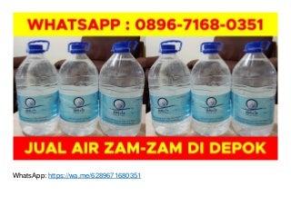 WA O896-7168-O351, Jual Air Zam Zam Tegal di Depok