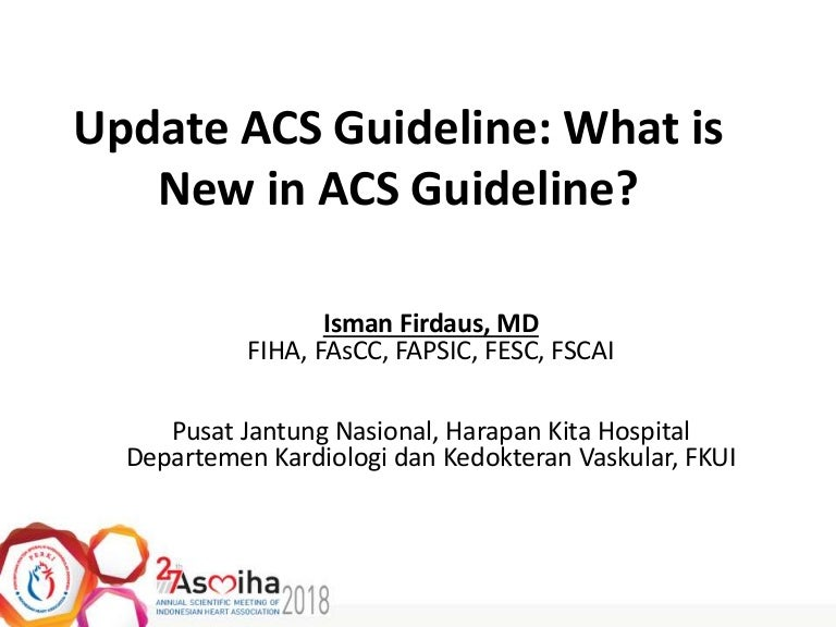 2018 New Update Guidelines of Acute Coronary Syndrome