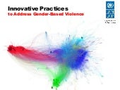 Innovative Approaches to Address Gender-Based Violence