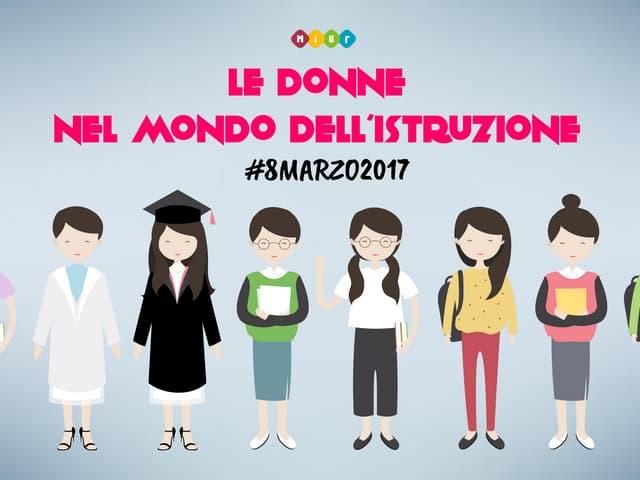 #8Marzo2017 – Tutti i numeri delle donne nel mondo dell'Istruzione