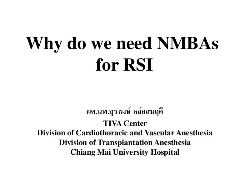 Why do we need NMBAs for RSI?