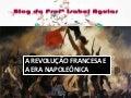 Revolução Francesa e Era Napoleonica