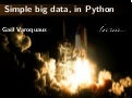 Simple big data, in Python