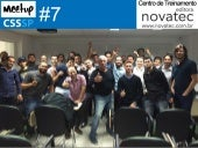 Meetup CSS #7 no CTNovatec, SP