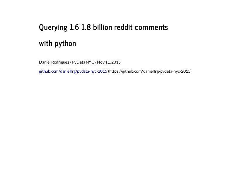 Querying 18 billion reddit comments with python toneelgroepblik Gallery