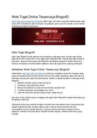 Agen Togel Online Terpercaya Bingo4D