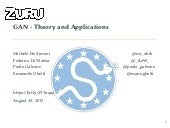 EuroSciPy 2019 - GANs: Theory and Applications