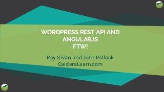 Caldera Learn - LoopConf WP API + Angular FTW Workshop