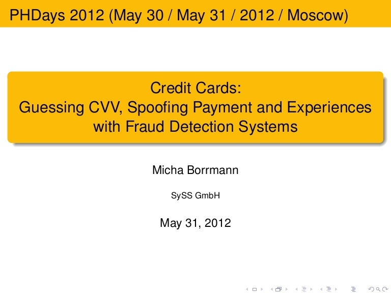 Guessing CVV, Spoofing Payment and Experiences with Fraud Detection Systems