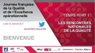 Support de présentation des Rencontres Nationales de la Qualité 2017
