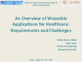 An Overview of Wearable Applications for Health Care: Requirements and Challenges