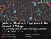 [Slides] Customer Experience in the Internet of Things by Altimeter Group
