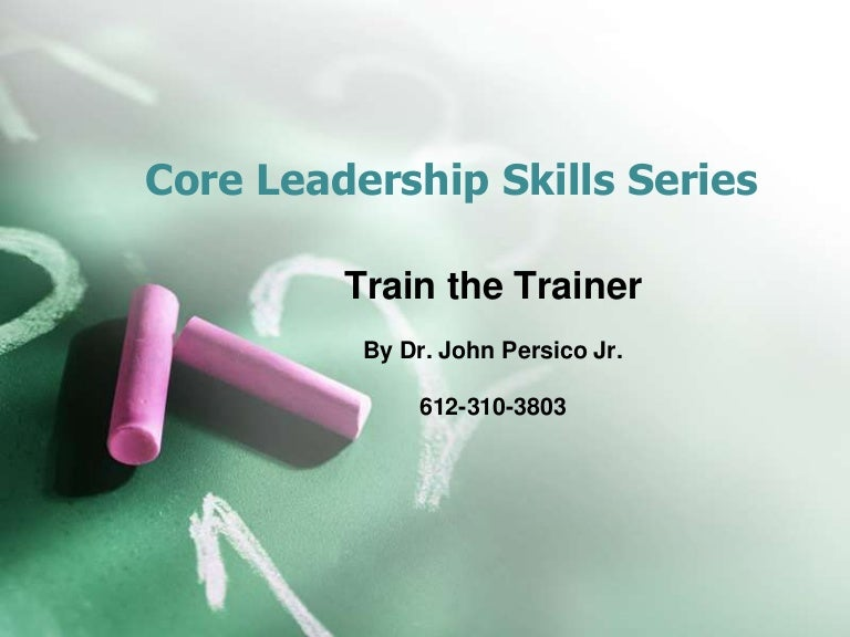 slides for a fantastic train the trainer program by dr john persico