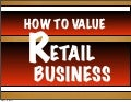 How To Value A Retail Business