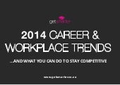 2014 Career & Workplace Trend: How To Stay Competitive