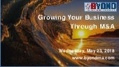 Byond M&ACast: Growing Your Business Through Acquisitions