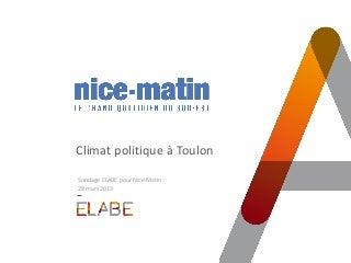 ELABE pour Nice-matin : Climat politique à Toulon