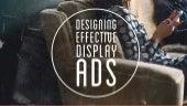 Designing Effective Display Ads
