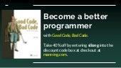 Good Code, Bad Code