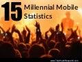 15 Millennial Mobile Statistics