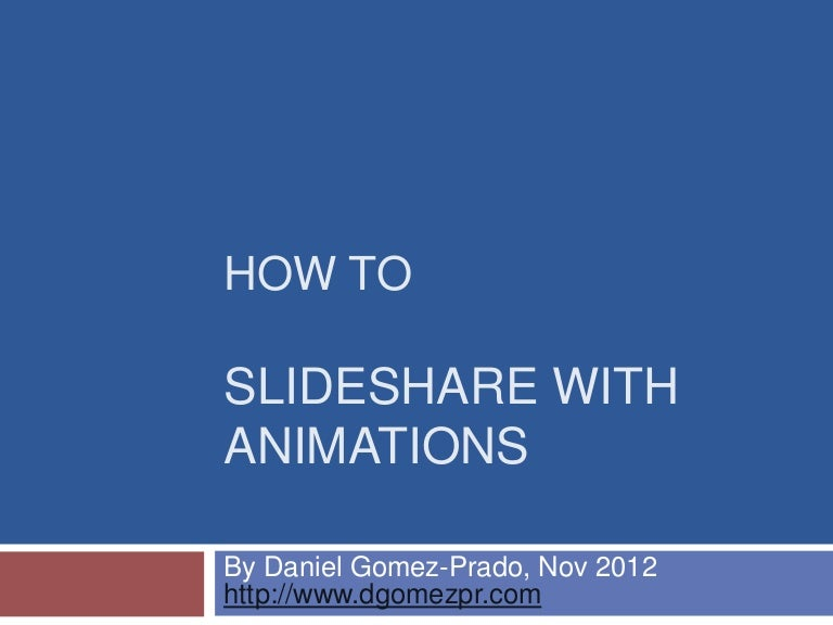 Slideshare with animations 121106084000 phpapp01 thumbnail 4gcb1352191736 toneelgroepblik