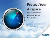Protect Your Airspace. You control your wireless space. Not others.