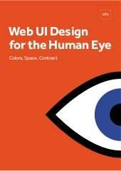 Web UI Design for the Human - Eye Colors, Space, Contrast