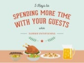 5 Keys to Spending More Time with Your Guests When Summer Entertaining