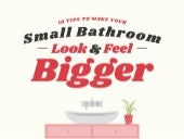 Make Your Small Bathroom Look and Feel Bigger
