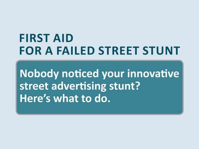 First aid for a failed street stunt