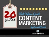 Top 20 Quotes That Define Content Marketing by Lever & Punch