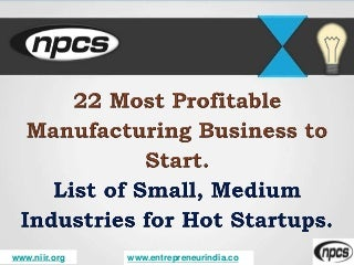 22 Most Profitable Manufacturing Business to Start.