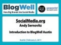 BlogWell Austin Introduction, presented by Andy Sernovitz